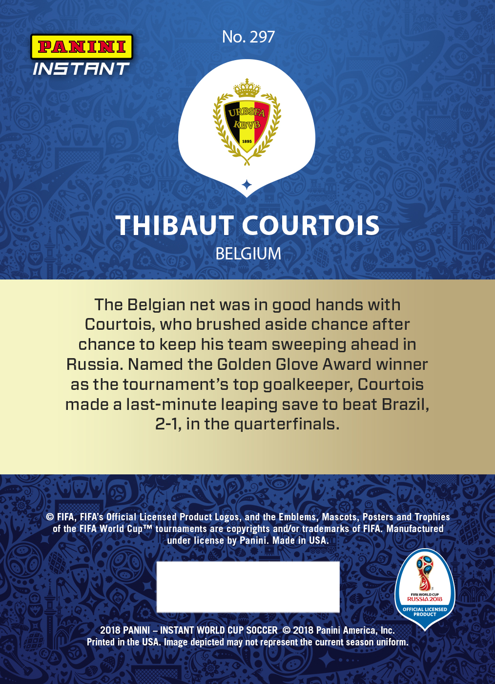 Thibaut Courtois - 2018 Instant Soccer World Cup #297